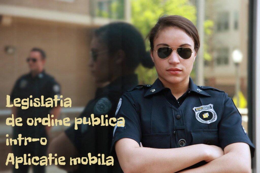 legislația de ordine publică în forma unei aplicații mobile